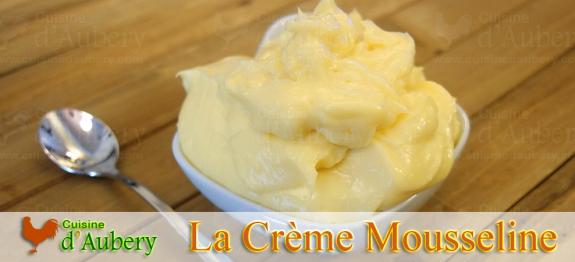 Recette de la Crème Mousseline