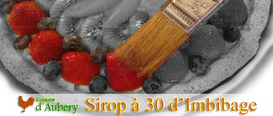Recette du Sirop à 30° Baumé, Sirop d'Imbibage, Sirop à Génoise de M.O.F Stéphane Glacier