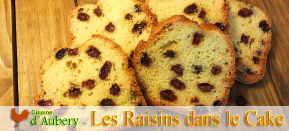 Faire un Cake sans que les Raisins ne tombent au fond du moule