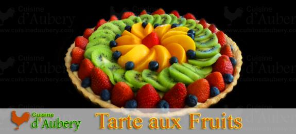 Recette de la Tarte aux Fruits