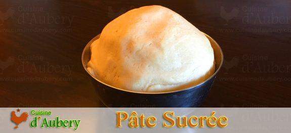 Recette de la Pâte Sucrée (recette de M.O.F)