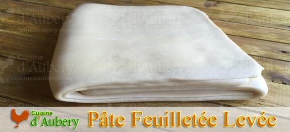 Recette de la Pâte Feuilletée Levée «pâte à croissants» (recette de M.O.F)