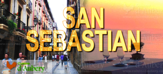 Culinary Weekend in San Sebastian (Basque Country, Spain)