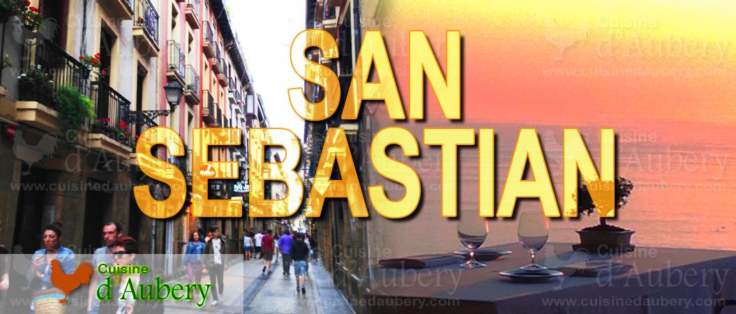 Culinary Weekend in San Sebastian (Basque Country, Spain)