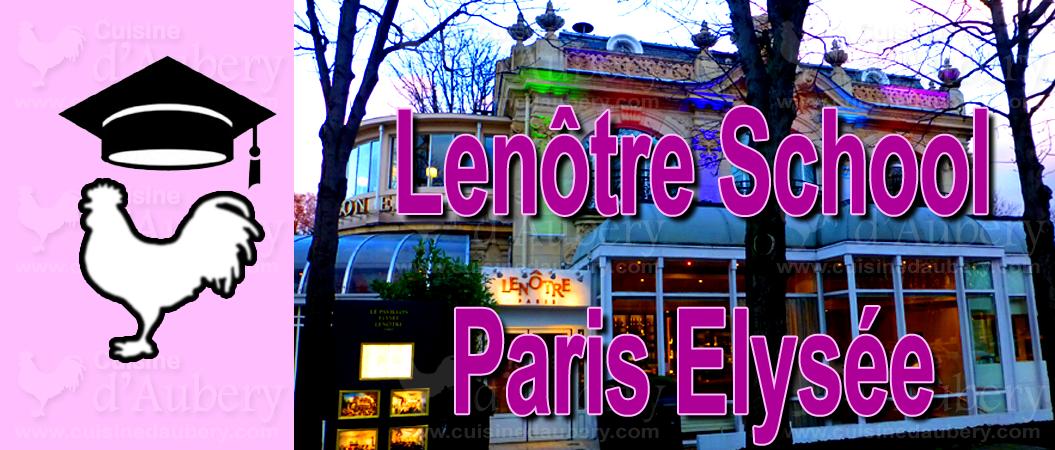Cooking Classes: Culinary School Lenôtre, Paris (France)