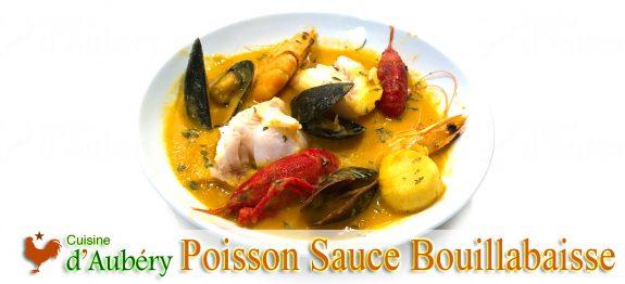 Poisson Sauce Bouillabaisse de Rémy Demargues