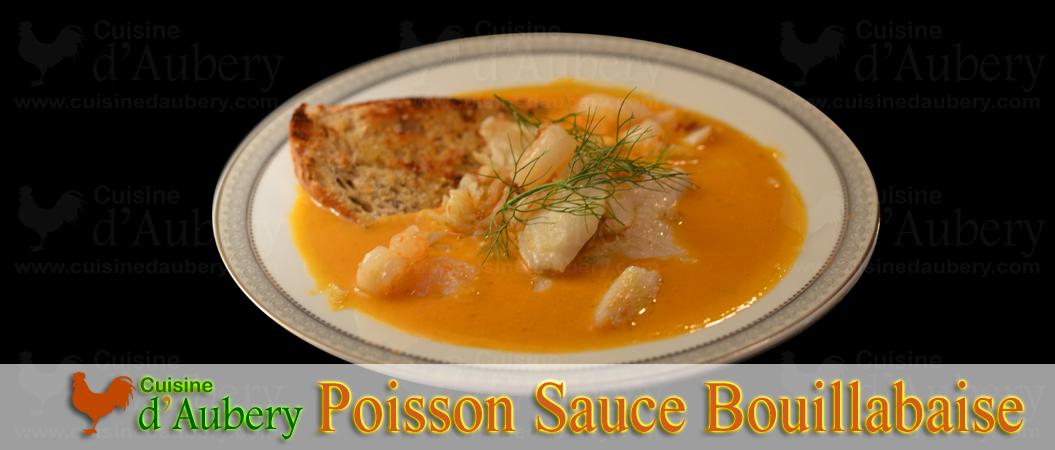 Poisson Sauce Bouillabaisse du chef Rémy Demargues