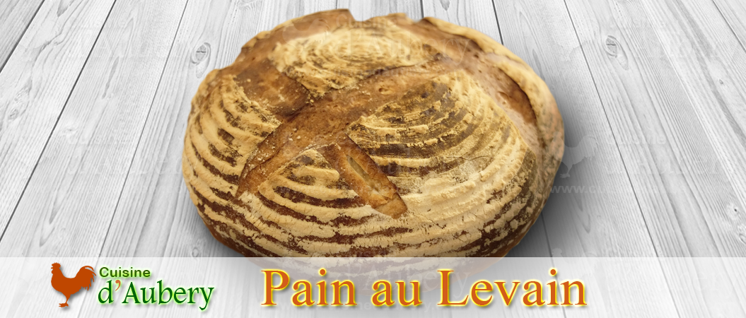Faire son Pain au Levain Maison (Méthode 2)