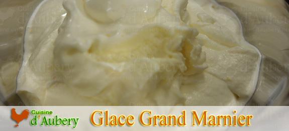 Crème Glacée au Grand Marnier de Stéphane Tréand