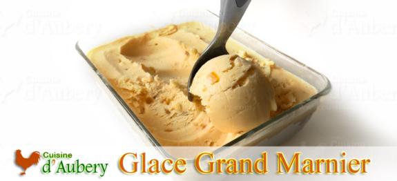 Crème Glacée au Grand Marnier de M.O.F Stéphane Tréand