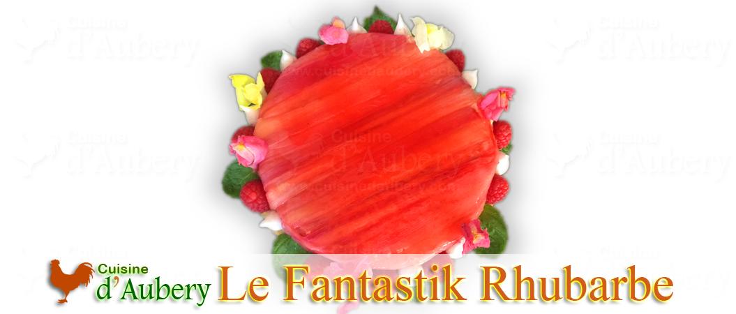 Le Fantastik Rhubarbe Vanille de Michalak… c'est fantastique
