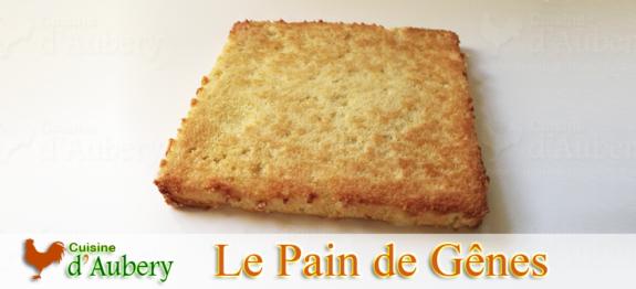 Le Pain de Gênes (recette de M.O.F)