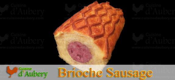 "French Sausage in Brioche (""Saucisson Brioché"")"