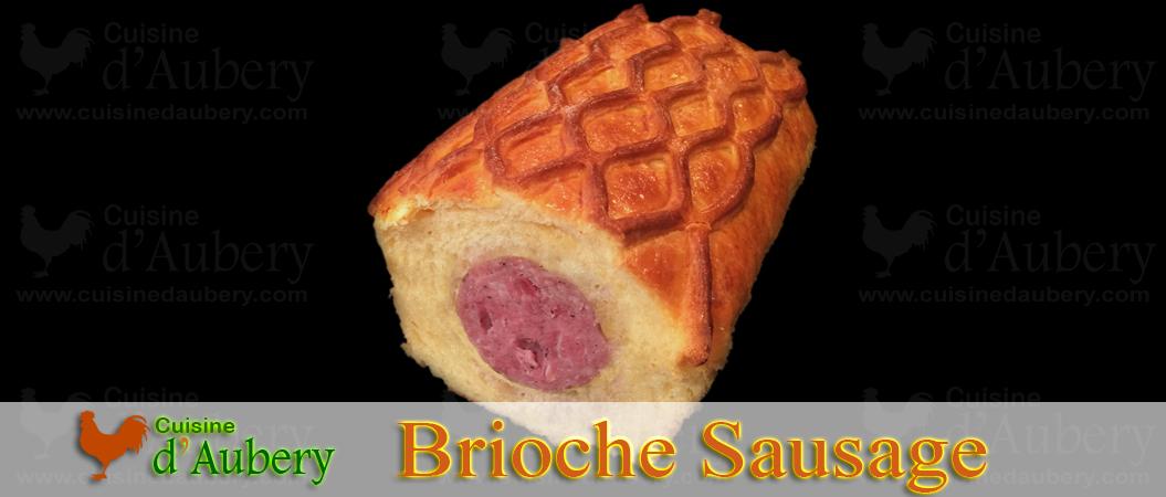 """French Sausage in Brioche (""""Saucisson Brioché"""")"""