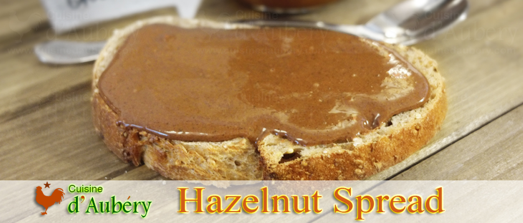 Christophe Adam's Hazelnut Chocolate Spread (say goodbye to nutella)