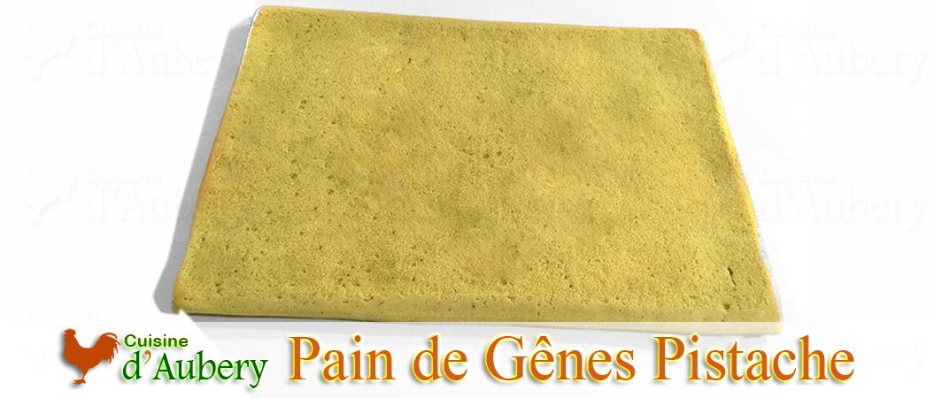 Le Pain de Gênes Aérien à la pistache de M.O.F Stéphane Glacier