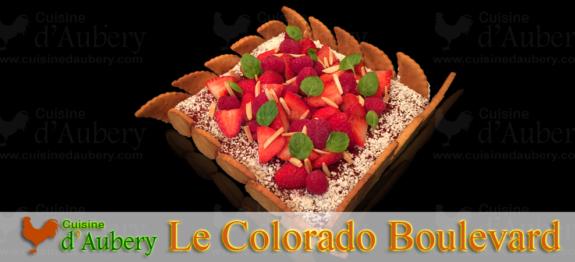 "Le ""Colorado Boulevard"" Fraises Framboises"