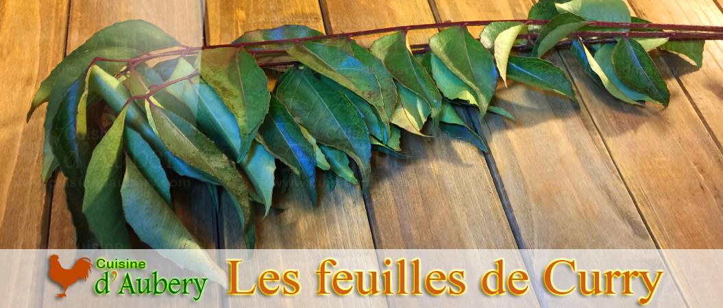 Les feuilles de Curry (kaloupilé)