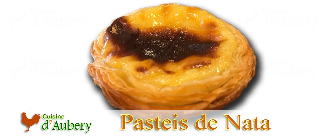 Recette des Pasteis de Nata de Bernard Laurance (méthode 1 en pâtissière)