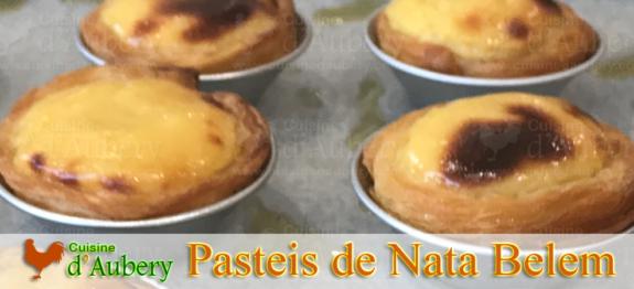 Recette des Pasteis de Nata de Bernard Laurance (méthode 2, comme ceux de Belem)