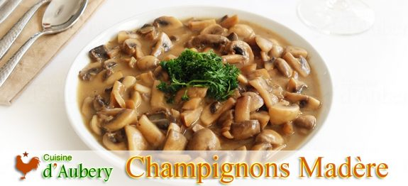 Les Champignons Sautés, Sauce Madère de Julia Child