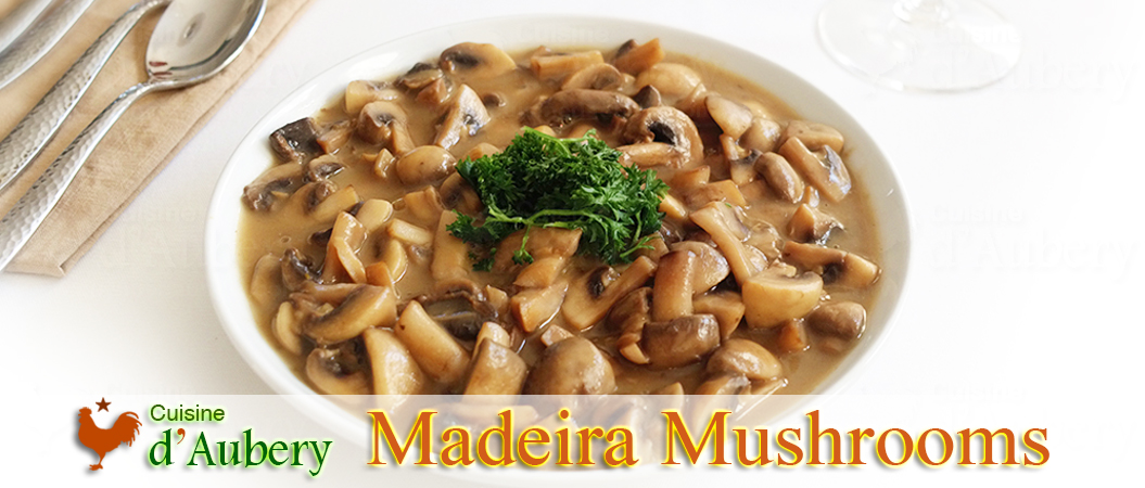 Julia Child's Sautéed Mushrooms in Madeira Sauce