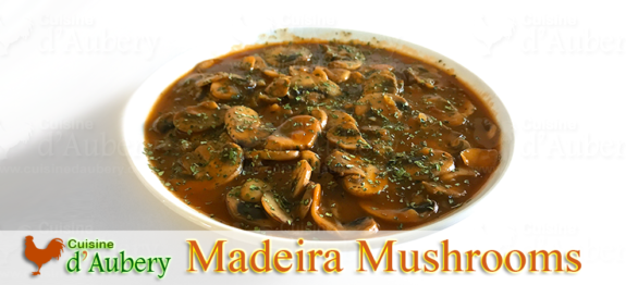 Julia shows us an appetizing way of using mushrooms in a brown Madeira sauce, a traditional French recipe that is one of my favorites