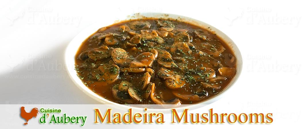 Julia Child's Sautéed Mushrooms in Madeira Sauce