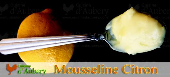 La Crème Mousseline au Citron (recette de M.O.F)