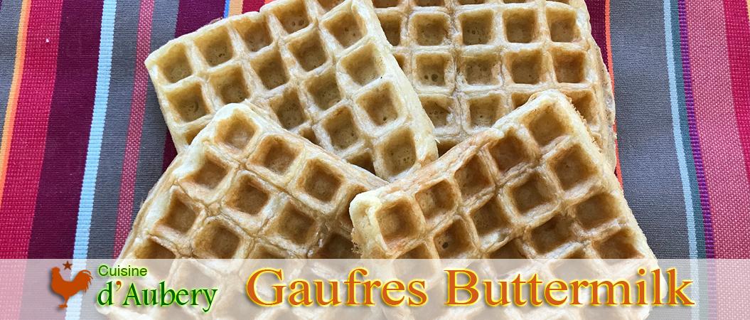 Les gaufres d Alice Waters (méthode 3 : buttermilk)