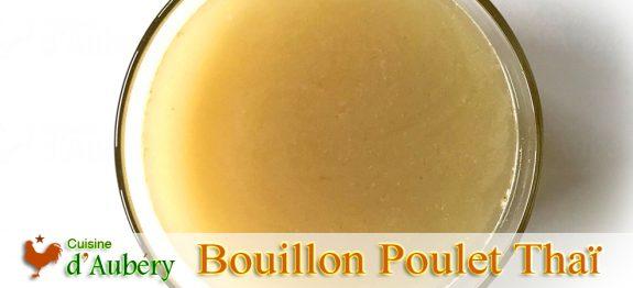 Le Bouillon de Poulet Thaï (fond blanc) de Victor Sodsook