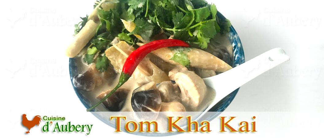 Tom Kha Kai (l'extraordinaire Soupe Thaïlandaise) de Victor Sodsook