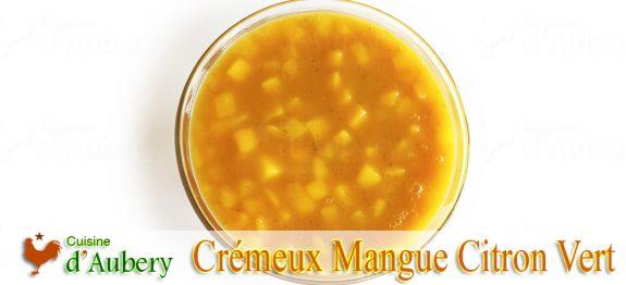 Le Crémeux Mangue Citron Vert (confit) de M.O.F Thierry Bamas