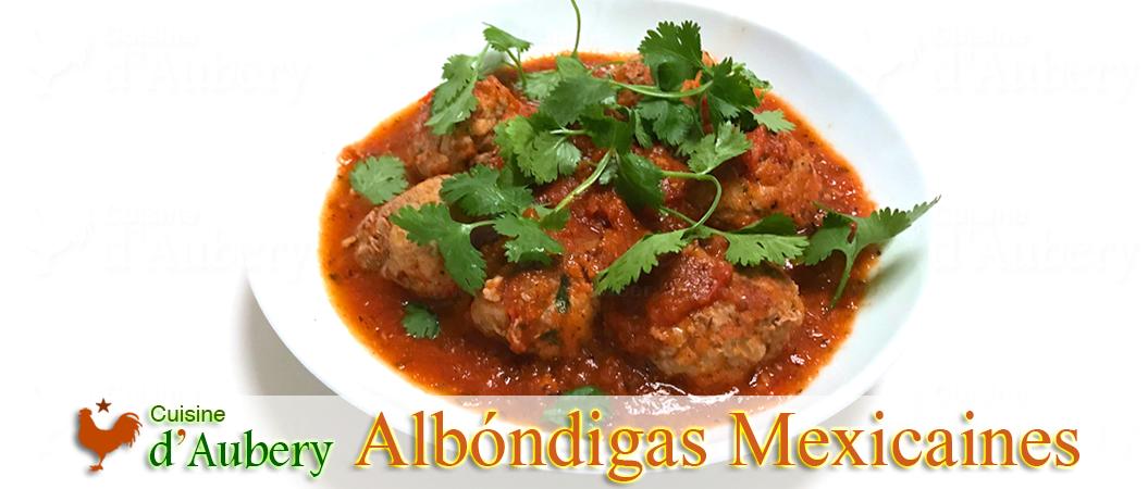 Les Albóndigas Mexicaines, sauce Chipotle de Rick Bayless