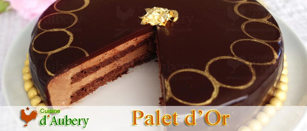 Le Palet d'Or de Thomas Keller (Entremets Chocolat)