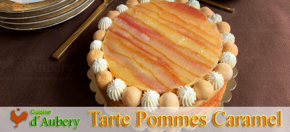 La Tarte Fantastik Pommes Caramel, façon Michalak, comme au désert de Platé