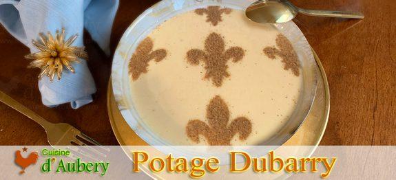 Le Potage Dubarry de Sophie Dupuis (comme à Versailles)