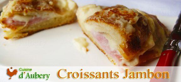 Les Croissants au Jambon (comme à Carpinteria)