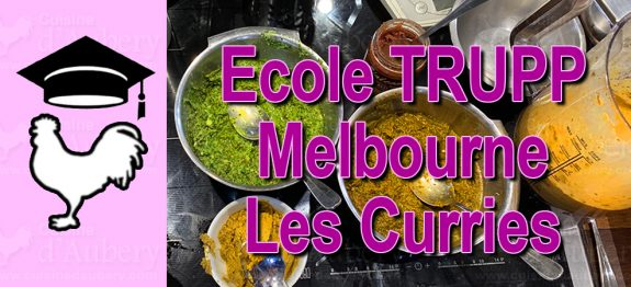 Cours de Cuisine : L'école Trupp de Melbourne, les plats de curry