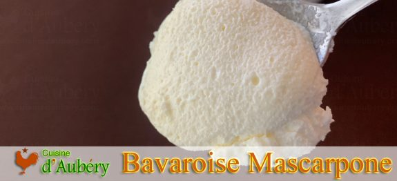 La Mousse Bavaroise Mascarpone de Sandrine Baumann