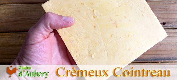 Le Crèmeux au Cointreau de M.O.F Stéphane Tréand