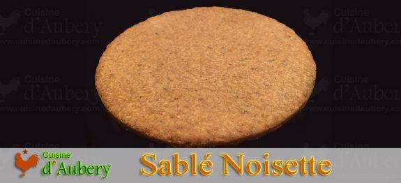 La Pâte Sablée Noisette de M.O.F J-M Perruchon
