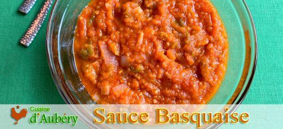 La délicieuse Sauce Basquaise d' Itxassou (i-tcha-ssou)