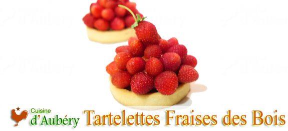 Les Tartelettes, Fraises des Bois