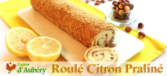Le Roulé Citron Praliné de Cyril Lignac