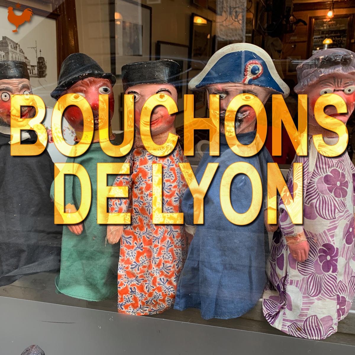 Les véritables bouchons de Lyon (recommandés par les grands chefs)