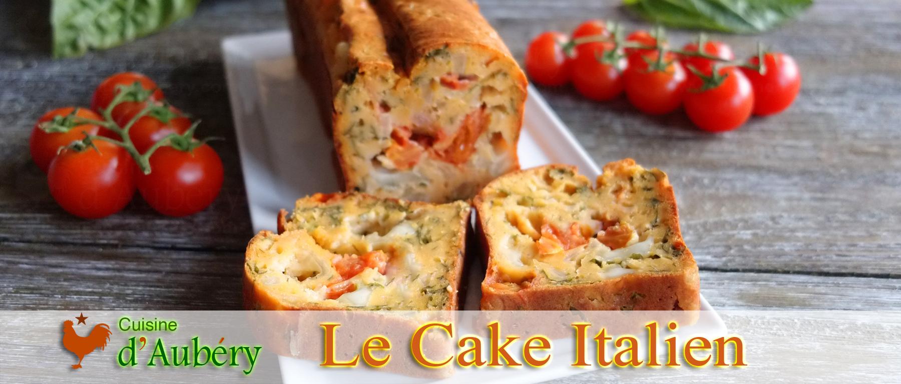 Le Cake Salé Italien de Vincenzo, Tomate Basilic Mozzarella (comme à Venise)