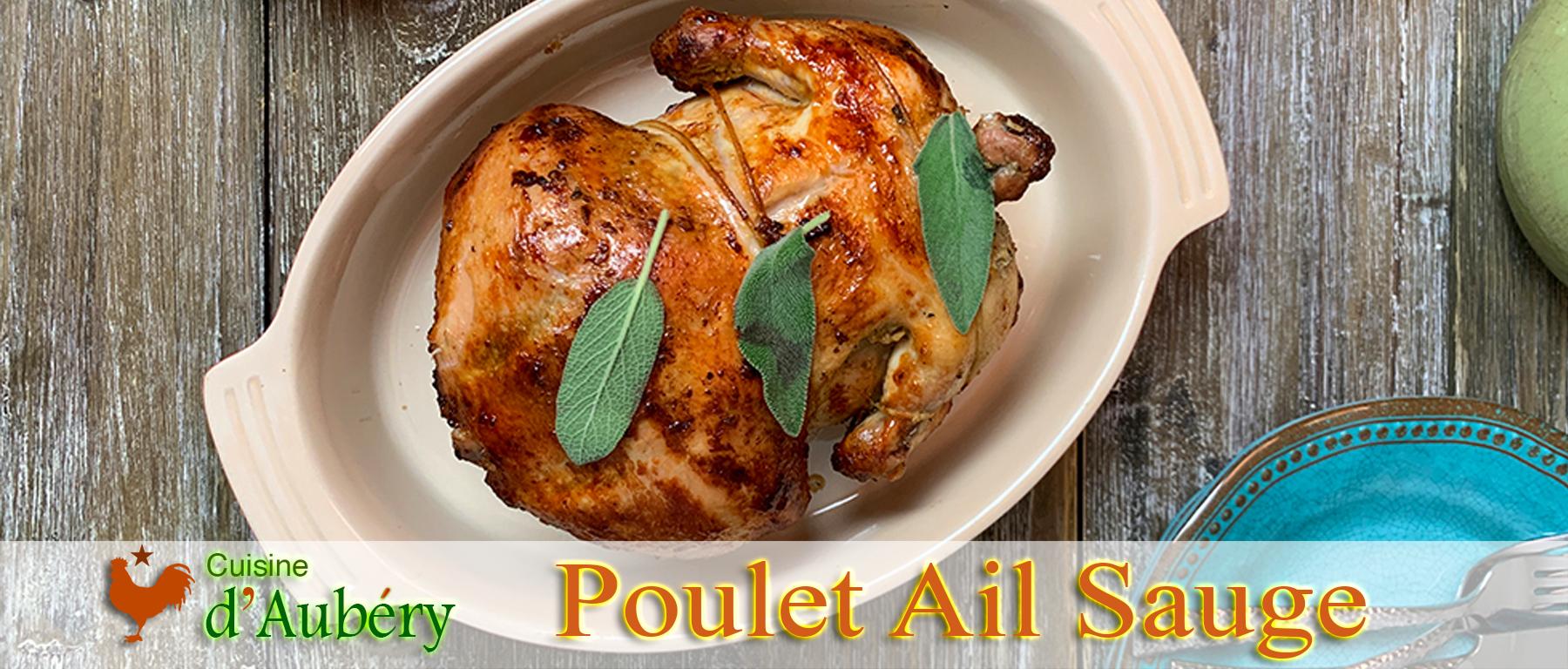 Le Poulet Rotisserie Ail Sauge (comme chez les Indiens de l'Ouest Américain)